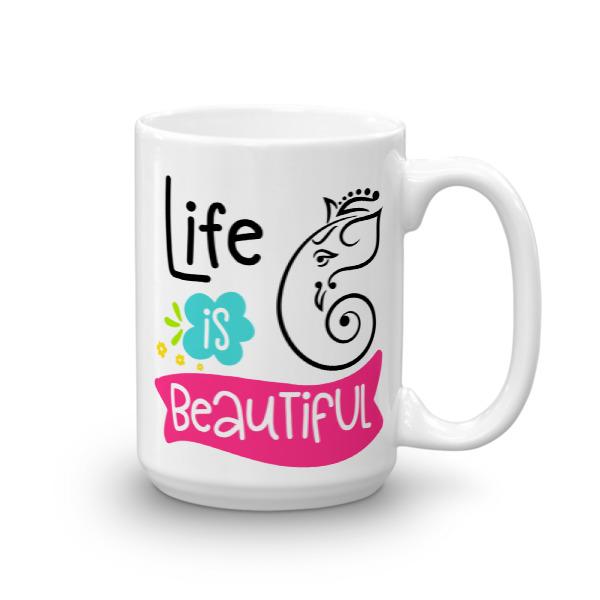 LIFE IS BEAUTIFUL CHAI / COFFEE CUP