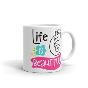 LIFE IS BEAUTIFUL CHAI / COFFEE CUP