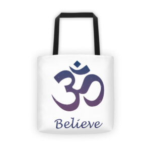 BELIEVE OM Tote bag